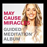 May Cause Miracles Meditation Album