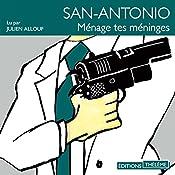 Ménage tes méninges (San-Antonio 49) | Frédéric Dard