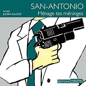 Ménage tes méninges (San-Antonio 49)   Livre audio