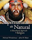 img - for Supernatural as Natural: A Biocultural Approach to Religion book / textbook / text book