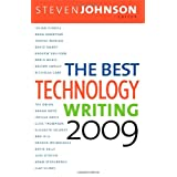 The Best Technology Writing 2009by Steven Johnson