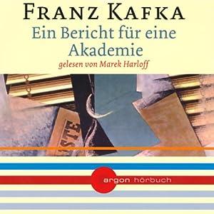 Ein Bericht für eine Akademie Audiobook