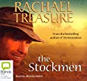 The Stockmen (       UNABRIDGED) by Rachael Treasure Narrated by Miranda Nation