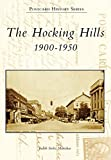 The Hocking Hills: 1900-1950 (Postcard History Series)