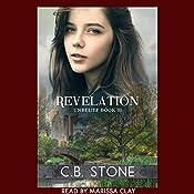 Revelation: Dystopian Romance: Unbelief Series, Book 3 | C.B. Stone