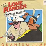 QUANTUM JUMP The Lone Ranger UK 7