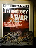 Technology In War - The Impact Of Science On Weapon Development and Modern Battle (0853688257) by KENNETH MACKSEY