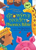 The Growing Reader Phonics Bible (Growing Reader Series)
