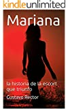 Mariana: la historia de la escort que triunfo