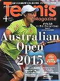 テニスマガジン 2015年 04 月号 [雑誌]