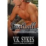 Fastball (Philadelphia Patriots Book 1) ~ V.K. Sykes