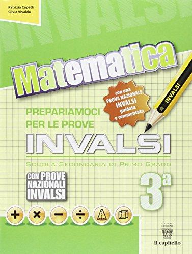 Matematica Prepariamoci alle prove INVALSI Per la 3 classe della Scuola media PDF