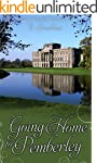 Going Home to Pemberley: A Pride & Pr...