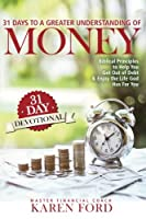 31 Days to a Greater Understanding of MONEY