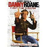 Danny Roane: First Time Director ~ Andy Dick