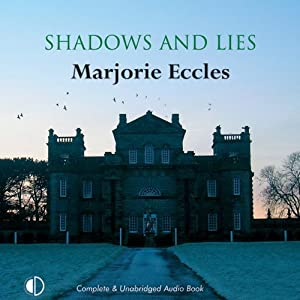 Shadows and Lies | [Marjorie Eccles]