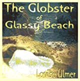 The Globster of Glassy Beach