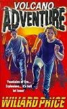 Volcano Adventure (0099182416) by Price, Willard