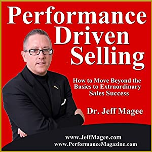 Performance Driven Selling Audiobook