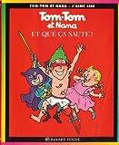 Tom-Tom et Nana, tome 12 : Et que �a saute ! par Cohen