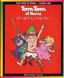 Tom-Tom et Nana, tome 12 : Et que ça saute ! par Cohen