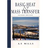 Basic Heat and Mass Transfer (2nd Edition) ~ A.F. Mills
