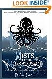 Mists of the Miskatonic (Mist of the Miskatonic Book 1)