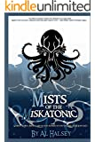 Mists of the Miskatonic (Mist of the Miskatonic Book 1)