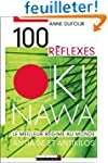 100 R�flexes Okinawa : Anti�ge et ant...