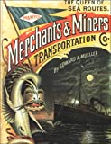 Queen of Sea Routes: The Merchants and Miners Transportation Company