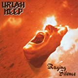 Raging Silence: Remastered by Uriah Heep