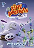 Tiny Planets: Bing Bong Bell and Other Adventures