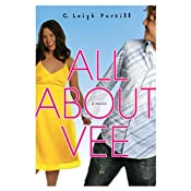 All About Vee | [C. Leigh Purtill]