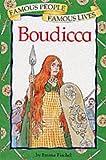 Famous People Famous Lives: Boudicca