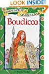 Famous People Famous Lives: Boudicca