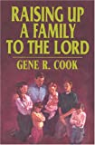 img - for Raising Up a Family to the Lord book / textbook / text book