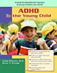 ADHD in the Young Child: Driven to Re...