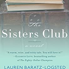The Sisters Club (       UNABRIDGED) by Lauren Baratz-Logsted Narrated by Suzy Harbulak