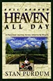 Roll Around Heaven All Day: A Piecemeal Journey Across America by Bicycle