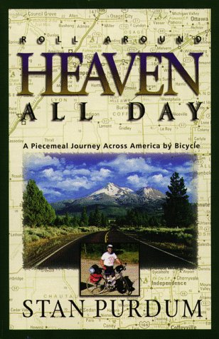 Roll Around Heaven All Day: A Piecemeal Journey Across America By Bicycle front-16361