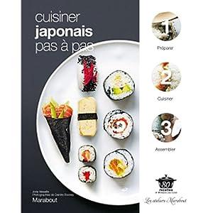 Cuisiner japonais pas à pas