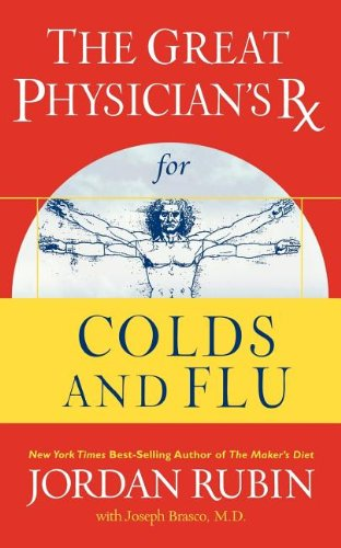 The Great Physician's Rx for Colds and Flu (Rubin Series)