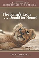 The King's Lion . . . Bound for Home!