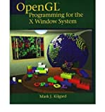OpenGL Programming for the X Window System (0201483599) by Mark J. Kilgard