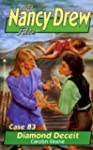 DIAMOND DECEIT (NANCY DREW FILES 83)