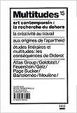 echange, troc Eric Alliez, Brian Holmes, Maurizio Lazzarato, Suely Rolnik, Collectif - Multitudes, numéro 15 - Hiver 2004 : Art contemporain : La recherche du dehors