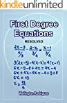 First Degree Equations: RESOLVED (Mat...