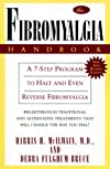 The Fibromyalgia Handbook: A 7-Step Program to Halt & Even Reverse Fibromyalgia