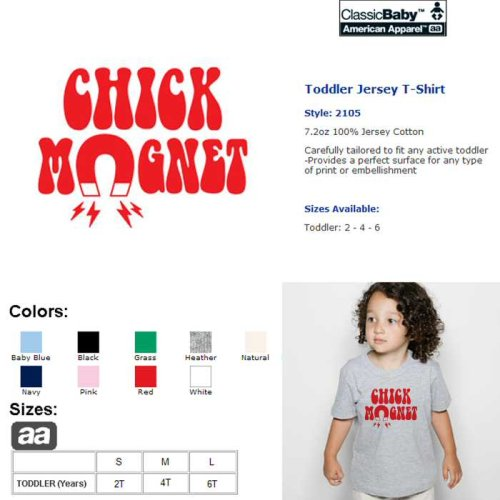 Chick Magnet Unisex Jersey Toddler T - Buy Chick Magnet Unisex Jersey Toddler T - Purchase Chick Magnet Unisex Jersey Toddler T (Standard American, Standard American Boys Shirts, Apparel, Departments, Kids & Baby, Boys, Shirts, Boys Shirts)