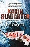 Karin Slaughter Broken: (Will Trent / Atlanta series 4)